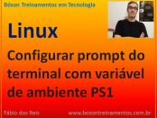 Configurar prompt do console com variável de ambiente PS1 no Linux