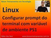 Configurar prompt do console com variável de ambiente PS1 no Linux