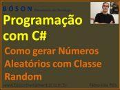 Como gerar números aleatórios em C#
