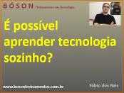 É possível aprender tecnologia sozinho?