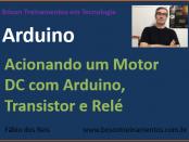 Acionando um motor DC com Arduino, transistor e relé