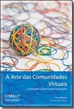 Livro A Arte das Comunidades Virtuais, de Jono Bacon