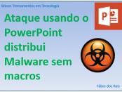 Ataque via PowerPoint com PowerShell