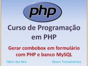 Gerar combobox HTML com PHP e MySQL