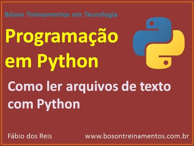 Leitura e gravação em arquivos com Python - Lendo arquivos
