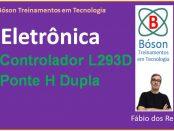 L293D - ponte H dupla