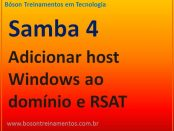 Adicionar host Windows ao domínio do SAMBA 4 e ferramenta RSAT
