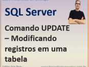 Comando UPDATE - atualizar registros no Microsoft SQL Server