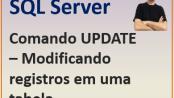 Comando UPDATE - atualizar registros no Microsoft SQL Server