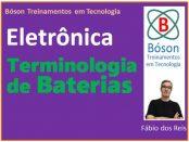 Terminologia de Baterias - Termos-chave