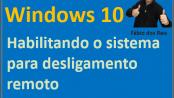 Habilitar desligamento remoto no Windows 10