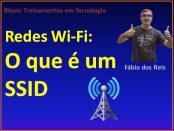 O que é SSID em redes wi-fi