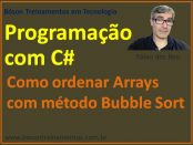 Ordenar arrays com bubblesort em C#