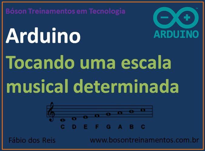 Tocando notas musicais com o arduino bóson treinamentos