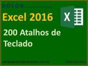 200 atalhos de teclado do Microsoft Excel 2016