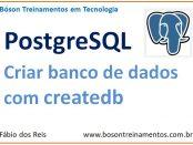 Criar banco de dados com createdb no PostgreSQL