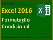 Aplicando Formatação Condicional no Microsoft Excel 2016