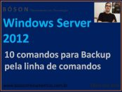 10 comandos de backup para o windows server 2012