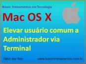 Transformar usuário comum em administrador do sistema no Mac OS X