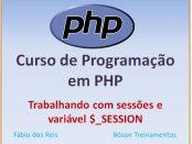 Sessões em PHP e variável superglobal $_SESSION