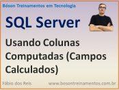 Campos Calculados no Microsoft SQL Server
