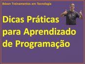 Dicas práticas para aprendizado de programação