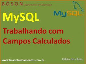 Campos Calculados em MySQL