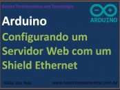 Servidor Web com Arduino e Shield Ethernet