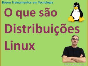 O que é uma Distribuição Linux