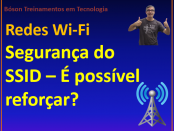 Reforçar segurança de redes sem fio com SSID
