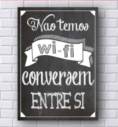 Não temos wi-fi, conversem entre si - redes sem fio