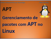 Gerenciamento de pacotes com apt no Linux