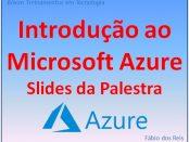 Palestra Microsoft Azure - Fábio do Reis no Senac