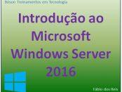 Palestra de introdução ao Windows Server 2016 - Fábio dos Reis