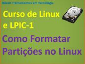 Como formatar partições no Linux