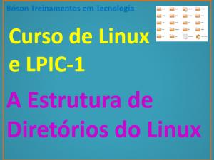 A Estrutura de Diretórios do Linux e FHS