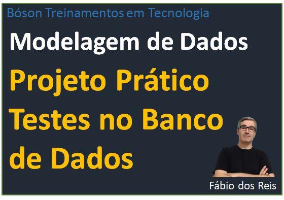 Curso de Modelagem de Dados - Testes no Banco de Dados