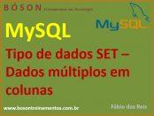 Tipo de dados set no MySQL - conjuntos de valores em colunas