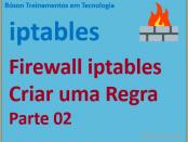 Criar regras com o firewall iptables no Linux