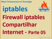 Como compartilhar a Internet usando o firewall iptables