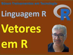 Vetores em linguagem R