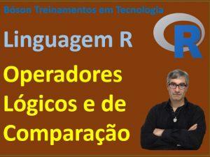 Operadores Lógicos e de Comparação em Linguagem R