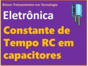 o que é a constante de tempo RC em capacitores