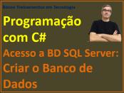 Criar banco de dados para projeto de acesso a banco SQL Server com C#