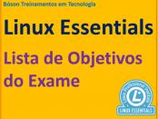 Lista de objetivos do exame de certificação LPI Linux Essentials