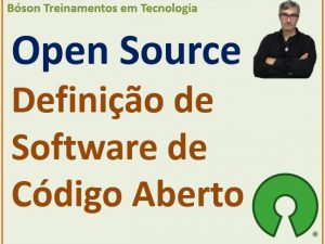 O que é Software de Código Aberto ou Open Source Software