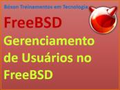 Como gerenciar usuários no FreeBSD