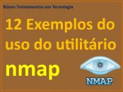 12 exemplos de uso do nmap - network mapper