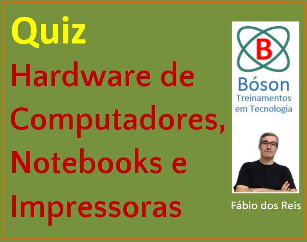 Quiz de Hardware, Notebooks e Impressoras