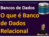 O que é um Banco de Dados Relacional - Modelagem de Dados